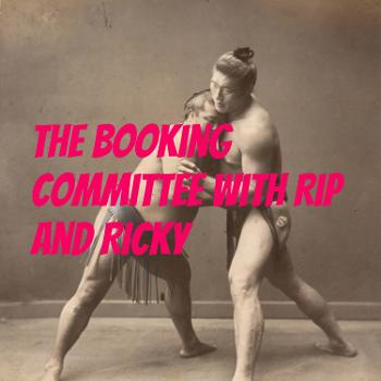 The Booking Committee with Rip and Ricky