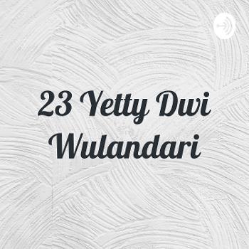 23 Yetty Dwi Wulandari