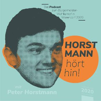 Horstmann hört hin