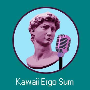 Kawaii Ergo Sum