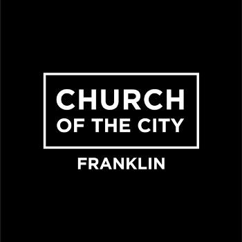 Church of the City - Franklin