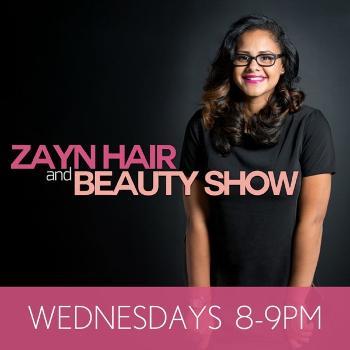 Zayn Hair and Beauty - Blis.fm's Podcast