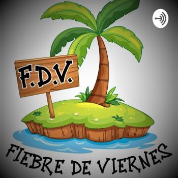 FDV Fiebre de viernes