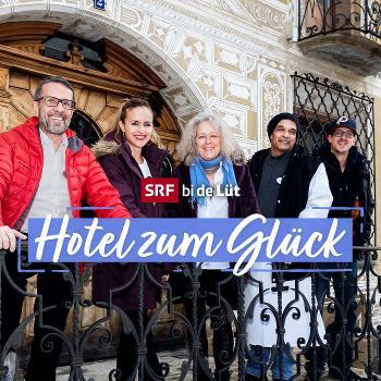 SRF bi de Lüt – Hotel zum Glück