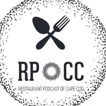 RPOCC - Restaurant Podcast Of Cape Cod
