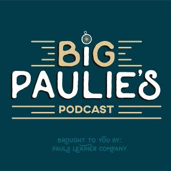 Big Paulie's Podcast