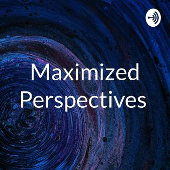 Maximized Perspectives