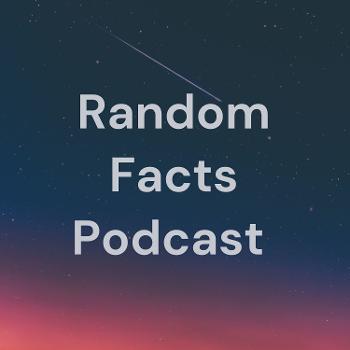 Random Facts Podcast