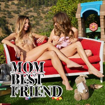 Mom Best Friend