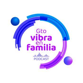 GTO Vibra en Familia