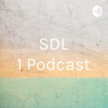 SDL 1 Podcast