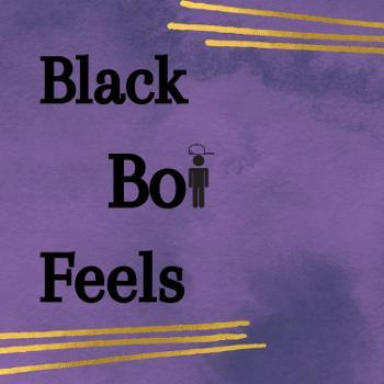 Black Boi Feels