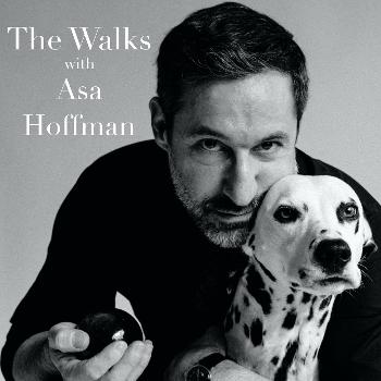 The Walks With Asa Hoffman