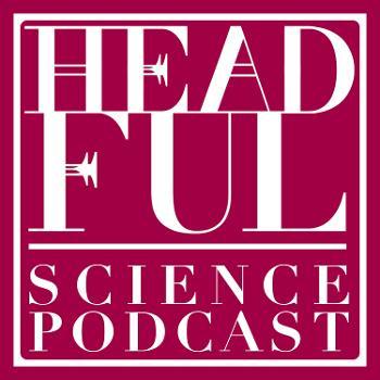 Headful Science