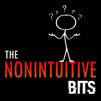 The Nonintuitive Bits