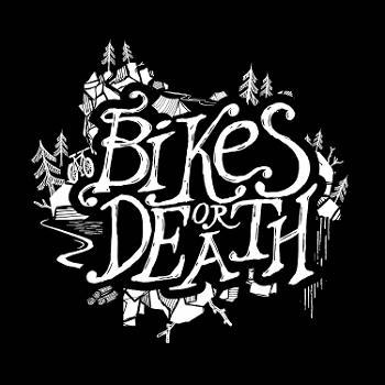 Bikes or Death