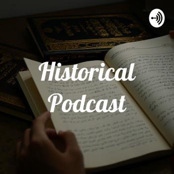 Historical Podcast