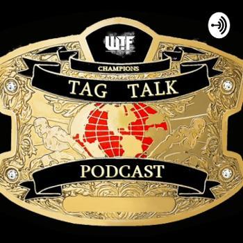 Tag Talk Podcast