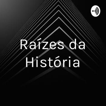 Raízes da História