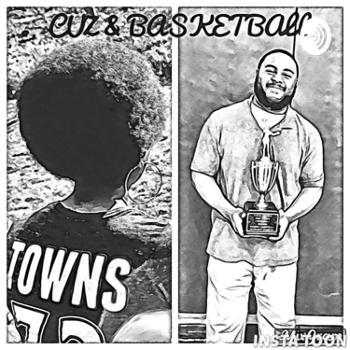 Cuz & Basketball
