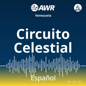 AWR en Español - Circuito Celestial
