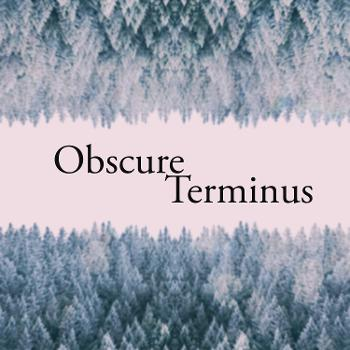 Obscure Terminus