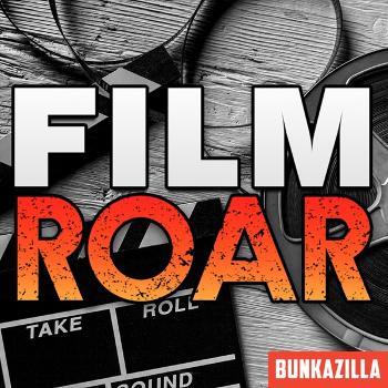 Bunkazilla Film Roar