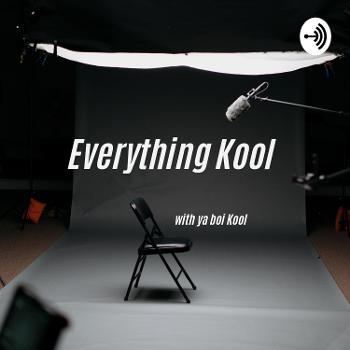 Everything Kool