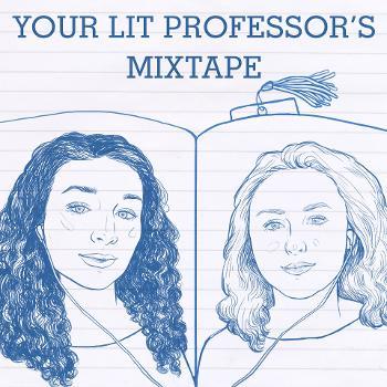 Your Lit Professor's Mixtape