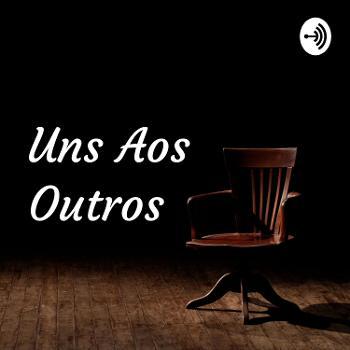 Uns Aos Outros - Podcast