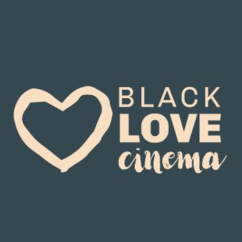 Black Love Cinema