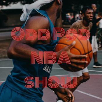 Odd Pod NBA show