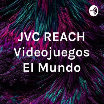 JVC REACH Videojuegos El Mundo