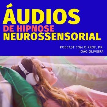 ÁUDIOS DE AUTO-HIPNOSE NEUROSSENSORIAL