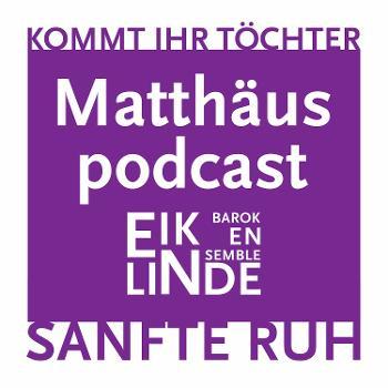 Matthäus podcast van Eik en Linde