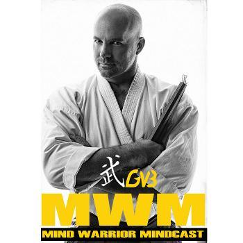 GVB's Mind Warrior Mindcast
