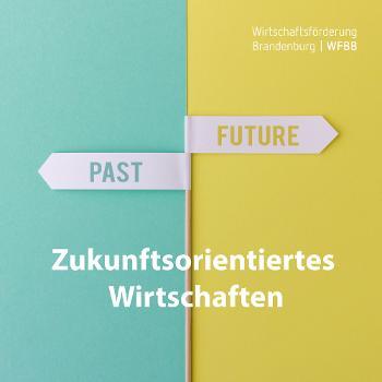 Zukunftsorientiertes Wirtschaften