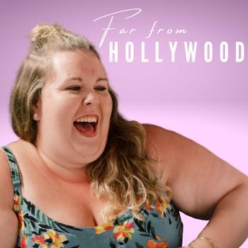 Far From Hollywood