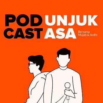 Podcast Unjuk Asa
