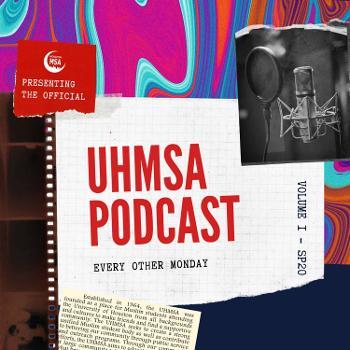 UHMSA Podcast