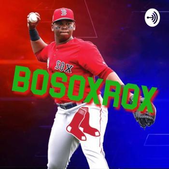 Bo Sox Rox Podcast