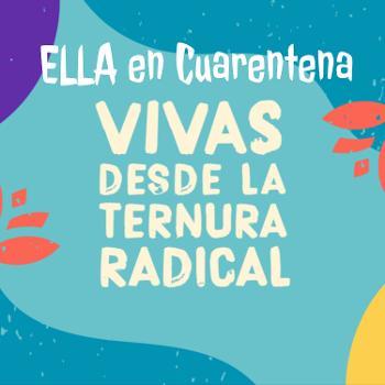 ELLA en Cuarentena