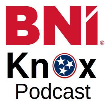 BNI® Knox Podcast