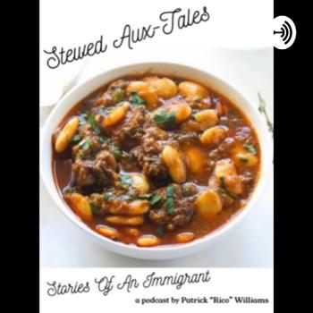 Stewed Aux-Tales: Stories of an Immigrant