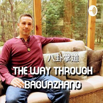 The Way through Baguazhang - ????