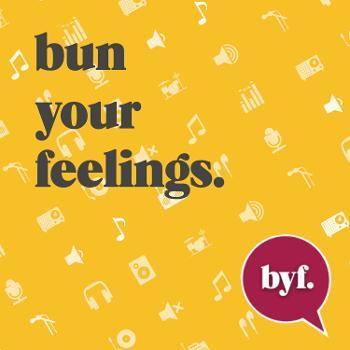 Bun Your Feelings