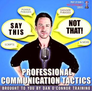 Dan O'Connor's Communication Skills Training Podcast
