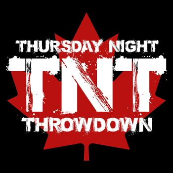 TNT: Thursday Night Throwdown
