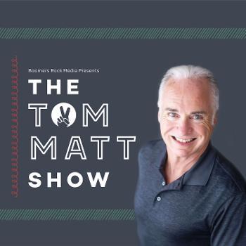 The Tom Matt Show