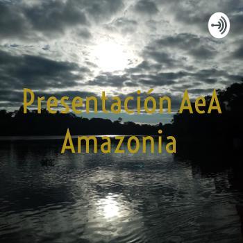 Presentación AeA Amazonia